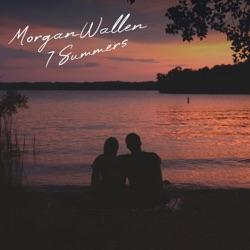 7 Summers by Morgan Wallen reviews, listen, download