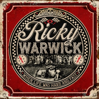 When Life Was Hard & Fast by Ricky Warwick album reviews, ratings, credits
