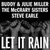 Stream & download Let It Rain (feat. The McCrary Sisters & Steve Earle) - Single