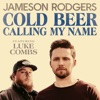 Cold Beer Calling My Name (feat. Luke Combs) by Jameson Rodgers music reviews, listen, download