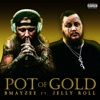 Stream & download Pot of Gold - Single (feat. Jelly Roll) - Single