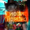 Stream & download Neon Church - Single