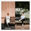 Stream & download Maybe Don't (feat. JP Saxe) [MOTi Remix] - Single