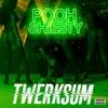 Stream & download Twerksum - Single