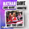 Stream & download Way Too Long (Acoustic) - Single