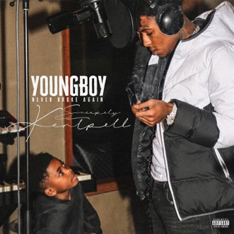 Sincerely, Kentrell by YoungBoy Never Broke Again album reviews, ratings, credits