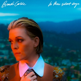 In These Silent Days by Brandi Carlile album reviews, ratings, credits
