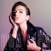 Stream & download Dua Lipa (Deluxe)