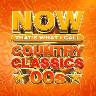 NOW That's What I Call Country Classics 00s by Various Artists album reviews, ratings, credits