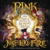 """Stream & download Just Like Fire (From """"Alice Through the Looking Glass"""") - Single"""