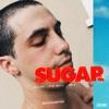 Stream & download SUGAR (Remix) [feat. Dua Lipa] - Single