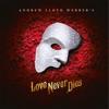 Love Never Dies by Andrew Lloyd Webber album reviews