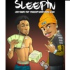 Stream & download Sleepin (feat. YoungBoy Never Broke Again) - Single