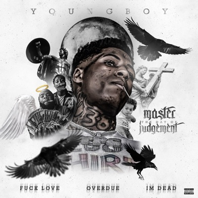 Master the Day of Judgement by YoungBoy Never Broke Again album reviews, ratings, credits