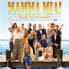 Stream & download Mamma Mia! Here We Go Again (The Movie Soundtrack feat. the Songs of ABBA)