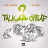 Stream & download Talk 2 Cheap (feat. Lil Baby) - Single
