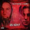 Blight by Tech N9ne & HU$H album listen and reviews