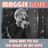 Stream & download Long Way to Go / Do Right by My Love - Single