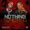 Stream & download Nothing to Somthing (feat. Moneybagg Yo) - Single