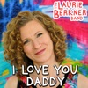 Stream & download I Love You Daddy - Single