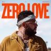 Stream & download Zero Love (feat. Moneybagg Yo) - Single