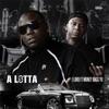 Stream & download Alotta (feat. Moneybagg Yo) - Single