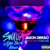 Stream & download Swalla (feat. Nicki Minaj & Ty Dolla $ign) [After Dark Remix] - Single