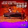 Stream & download Drop (feat. Moneybagg Yo) - Single