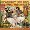 Rare Bird Alert by Steve Martin & Steep Canyon Rangers album reviews
