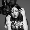 Stream & download Alejandro (The Remixes)