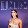 Stream & download New Rules (Initial Talk Remix) - Single
