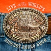 Stream & download Live at the World's Biggest Rodeo Show
