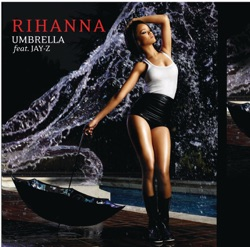 Umbrella (feat. JAY-Z) song reviews, listen, download