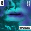 Stream & download 2U (feat. Justin Bieber) [R3HAB Remix] - Single