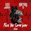 Stream & download Feel the Same Way (feat. Moneybagg Yo) - Single
