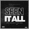 Stream & download Seen It All (feat. Rod Wave) - Single