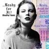 Stream & download ...Ready For It? (BloodPop® Remix) - Single