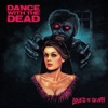 Loved to Death by Dance With the Dead album reviews