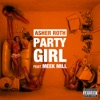 Stream & download Party Girl (feat. Meek Mill) - Single