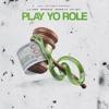 Stream & download Play Yo Role (feat. Lil Durk, Booka 600, Doodie Lo & Otf Ikey) - Single