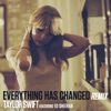 Stream & download Everything Has Changed (Remix) [feat. Ed Sheeran] - Single