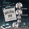 Holiday Inn (Original 1942 Motion Picture Soundtrack) by Irving Berlin, Bing Crosby & Fred Astaire album reviews