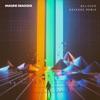Stream & download Believer (Kaskade Remix) - Single
