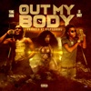 Stream & download Out My Body - Single