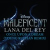 """Stream & download Once Upon a Dream (From """"Maleficent""""/Young Ruffian Remix) - Single"""