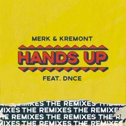 Listen Hands Up (feat. DNCE) [The Remixes] - EP album