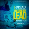 Stream & download Follow My Lead (feat. Kevin Gates) - Single