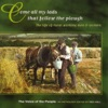 Voice of the People 05: Come All My Lads That Follow the Plough by Various Artists album reviews