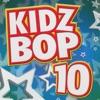 Kidz Bop 10 by KIDZ BOP Kids album reviews