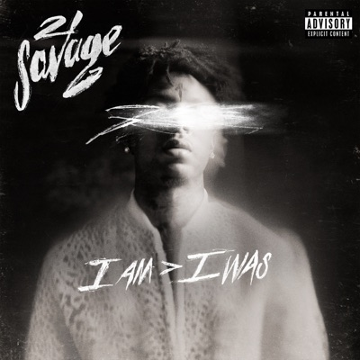 I am > i was by 21 Savage album reviews, ratings, credits